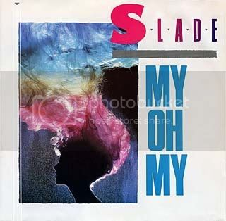 80's,Slade,My Oh My