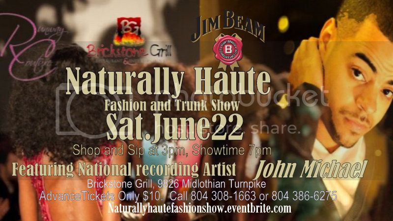 Naturally Haute Fashion Show June 22nd 2013 Ft. John Michael